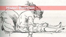 Histeri Belirtileri