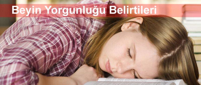 Beyin Yorgunluğu Belirtileri