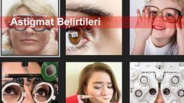 Astigmat Belirtileri
